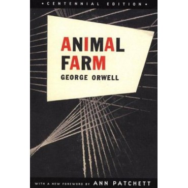 Animal Farm: Centennial Edition