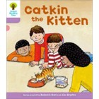 Catkin The Kitten. Roderick Hunt, Annemarie Young, Liz Miles