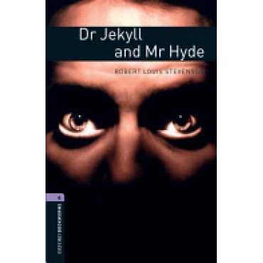 Dr Jekyll And Mr Hyde (Oxford Bookworms Library) stage 4
