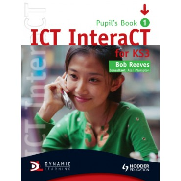ICT INTERACT KS3 PUPILS BOOK 1