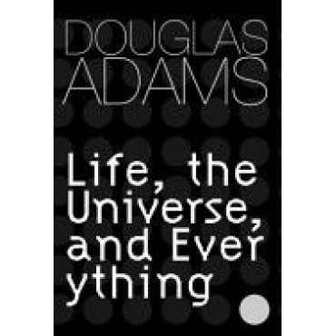 Life, The Universe And Everything (Gollancz)