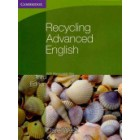 Recycling Advanced English (With Removable Key 3rd Edition)
