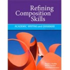 Refining Composition Skills Academic Writing and Grammar