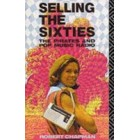 Selling The Sixties