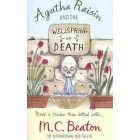 Agatha Raisin and the Wellspring of Death         {USED}