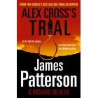 Alex Cross's Trial  (Hardback)     {USED}
