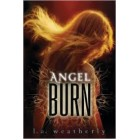 Angel Burn     {USED}