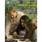 The Arts Good Study Guide   {USED}