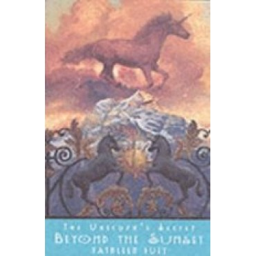 Beyond the Sunset (The Unicorn's Secret)