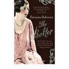 The Bolter: Idina Sackville   {USED}