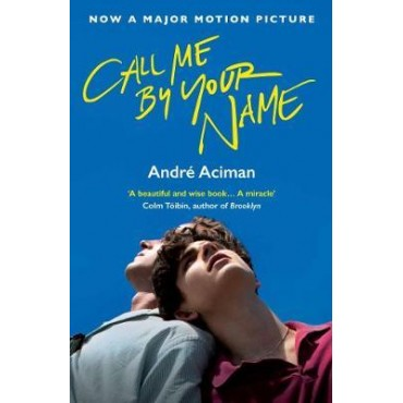 Call Me By Your Name     {USED}