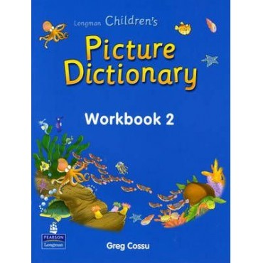 Children's Picture Dictionary: Workbook 2
