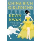 China Rich Girlfriend (Hardback)