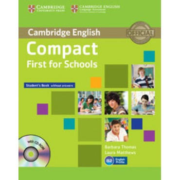 Compact First for Schools B2 student's book without answers +CD-Rom