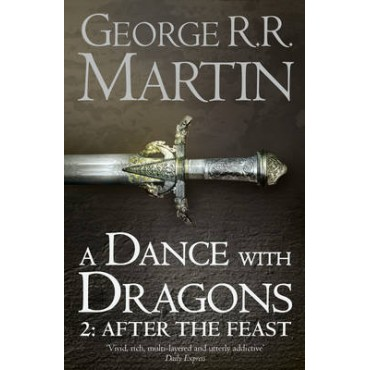 A Dance With Dragons 2: After the Feast     {USED}