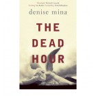 The Dead Hour  {USED}