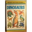 Dinosaurs (Usborne Spotters Guides)