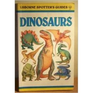 Dinosaurs (Usborne Spotters Guides)