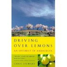 Driving Over Lemons: An Optimist in Andalucia     {USED}