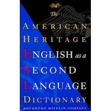 English as a Second Language Dictionary, The American Heritage