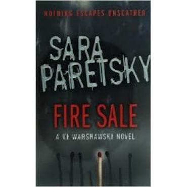 Fire Sale: A V.I. Warshawski Novel   {USED}