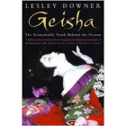 Geisha: The Secret History of a Vanishing World     {USED}