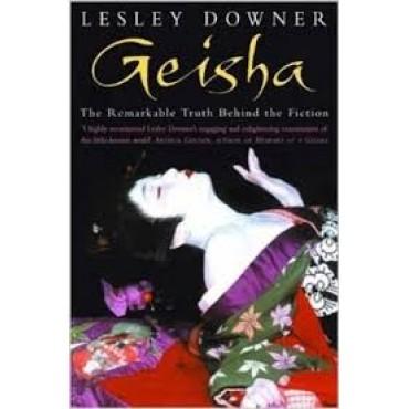 Geisha: The Secret History of a Vanishing World     {USED}