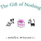 The Gift of Nothing   (Hardback)     {USED}
