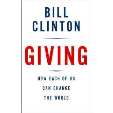 Giving, How Each of Us Can Change the World  (Hardback)   {USED}