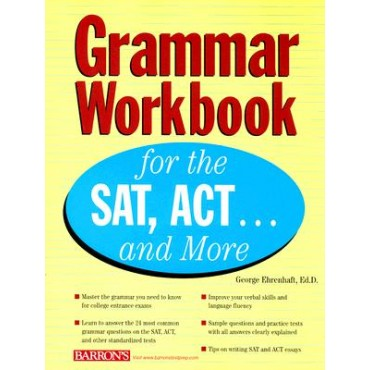 Grammar Workbook for the SAT, ACT ... and more