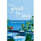 The Greek for Love : Life, Love and Loss in Corfu     {USED}