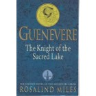 Guenevere The Knight of the Sacred Lake