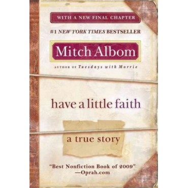 Have a Little Faith : A True Story       {USED}