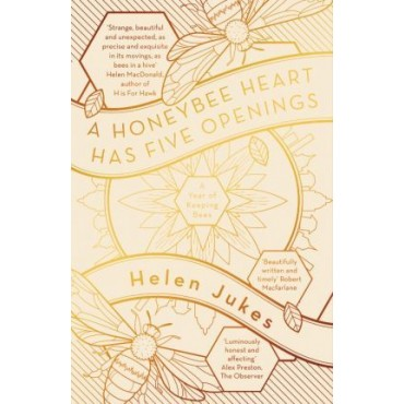 A Honeybee Heart Has Five Openings        {USED}
