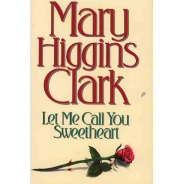 Let Me Call You Sweetheart  (Hardback)     {USED}
