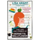The Life and Crimes of Bernetta Wallflower    {USED}