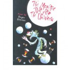 The Monster Who Ate the Universe