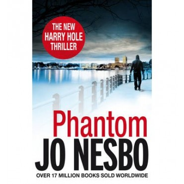 Phantom: A Harry Hole Thriller (Oslo Sequence 7)  {USED}