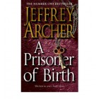 A Prisoner of Birth  {USED}