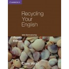 Recycling Your English with Removable Key 4th Edition