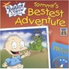 Rugrats in Paris: Tommy's Bestest Adventure