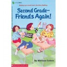 Second Grade-Friends Again!