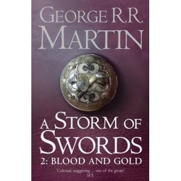 A Storm of Swords: Part 2 Blood and Gold      {USED}