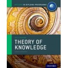 Theory of Knowledge IB Course Companion 2013 Edition