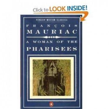 A Woman Of The Pharisees (Modern Classics)