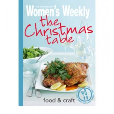 The Christmas Table (The Australian Women's Weekly)
